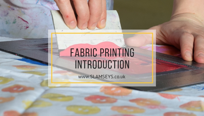 fabric printing intro slamseys
